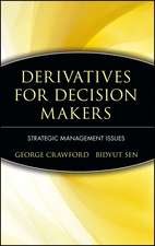 Derivatives for Decision Makers: Strategic Management Issues