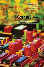 Karel++: A Gentle Introduction to the Art of Object–Oriented Programming