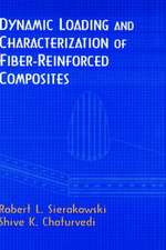 Dynamic Loading and Characterization of Fiber–Reinforced Composites