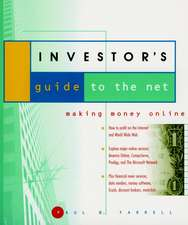 The Investor′s Guide to the Net: Making Money Online