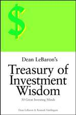Dean LeBaron′s Treasury of Investment Wisdom: 30 Great Investing Minds