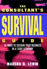 The Consultants′ Survival Guide