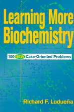 Learning More Biochemistry: 100 New Case–Oriented Problems