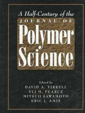 A Half–Century of the Journal of Polymer Science