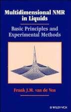 Multidimensional NMR in Liquids: Basic Principles and Experimental Methods