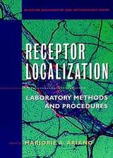 Receptor Localization: Laboratory Methods and Procedures