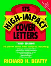 175 High–Impact Cover Letters