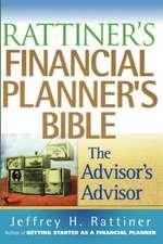 Rattiner′s Financial Planner′s Bible: The Advisor′s Advisor