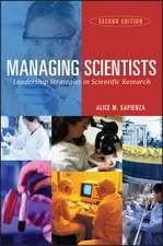 Managing Scientists: Leadership Strategies in Scientific Research