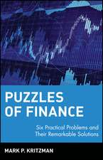 Puzzles of Finance: Six Practical Problems and Their Remarkable Solutions