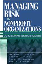 Managing Risk in Nonprofit Organizations: A Comprehensive Guide