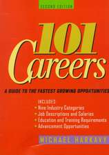 101 Careers: A Guide to the Fastest–Growing Opportunities