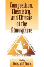Composition Chemistry, and Climate of the Atmosphere