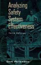 Analyzing Safety System Effectiveness