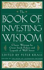 The Book of Investing Wisdom: Classic Writings by Great Stock–Pickers and Legends of Wall Street