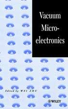 Vacuum Microelectronics