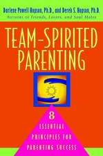 Team-Spirited Parenting:  8 Essential Principles for Parenting Success
