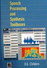 Speech Processing and Synthesis Toolboxes