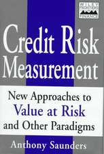 Credit Risk Measurement: New Approaches to Value–at–Risk and Other Paradigms