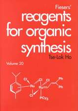 Fiesers′ Reagents for Organic Synthesis, Volume 20