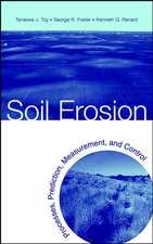 Soil Erosion: Processes, Prediction, Measurement, and Control