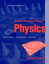 Student Solutions Manual to accompany Physics, 5e