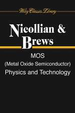 MOS (Metal Oxide Semiconductor) Physics and Technology