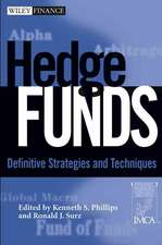 Hedge Funds: Definitive Strategies and Techniques