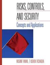 Risks, Controls, and Security: Concepts and Applications