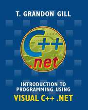 Introduction to Programming Using VISUAL C++ .NET