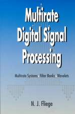 Multirate Digital Signal Processing: Multirate Systems – Filter Banks – Wavelets