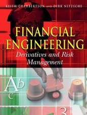 Financial Engineering: Derivatives and Risk Management