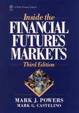 Inside the Financial Futures Markets