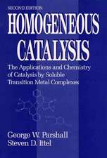 Homogeneous Catalysis: The Applications and Chemistry of Catalysis by Soluble Transition Metal Complexes