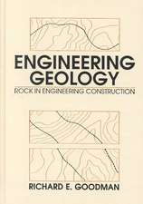 Engineering Geology: Rock in Engineering Construction