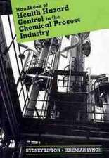 Handbook of Health Hazard Control in the Chemical Process Industry