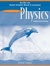 Student Solutions Manual to accompany Introductory Physics: Building Understanding, 1e