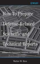 How To Prepare Defense–Related Scientific and Technical Reports: Guidance for Government, Academia, and Industry