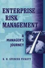 Enterprise Risk Management: A Manager′s Journey