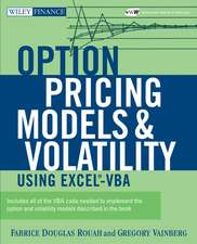 Option Pricing Models and Volatility Using Excel–VBA