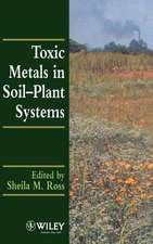 Toxic Metals in Soil–Plant Systems