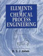 Elements of Chemical Process Engineering