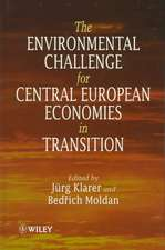 The Environmental Challenge for Central European Economies in Transition