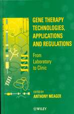 Gene Therapy Technologies, Applications and Regulations: From Laboratory to Clinic