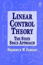 Linear Control Theory: The State Space Approach
