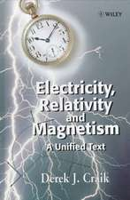Electricity, Relativity and Magnetism: A Unified Text