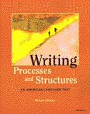 Writing Processes and Structures: An American Language Text