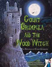 Count Grumpula and the Wood Witch