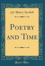 Poetry and Time (Classic Reprint)