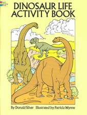 Dinosaur Life Activity Book:  From Eighteenth-Century Sources